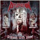 DEFLORATION - Dripping With Blood CD