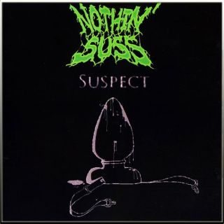 NOTHIN´ SUSS / QUEEF HUFFER - Split CD