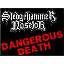 SLEDGEHAMMER NOSEJOB - Dangerous Death CD+TS Bundle
