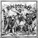 WHIPSTRIKER - Only Filth Will Prevail CD